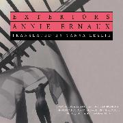 Cover-Bild zu Ernaux, Annie: Exteriors (Unabridged) (Audio Download)