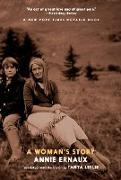 Cover-Bild zu Ernaux, Annie: A Woman's Story (eBook)