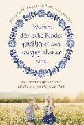 Cover-Bild zu Alexander, Jessica Joelle: Warum dänische Kinder glücklicher und ausgeglichener sind
