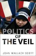 Cover-Bild zu Scott, Joan Wallach: The Politics of the Veil