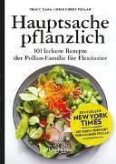 Cover-Bild zu Pollan, Tracy, Dana, Lori & Corky: Hauptsache pflanzlich