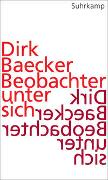 Cover-Bild zu Beobachter unter sich von Baecker, Dirk