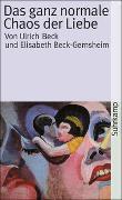 Cover-Bild zu Das ganz normale Chaos der Liebe von Beck, Ulrich