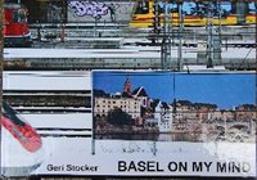 Cover-Bild zu Basel on my mind von Stocker, Geri