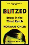 Cover-Bild zu Ohler, Norman: Blitzed: Drugs in the Third Reich