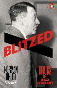 Cover-Bild zu Ohler, Norman: Blitzed