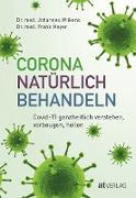 Cover-Bild zu Meyer, Frank: Corona natürlich behandeln (eBook)