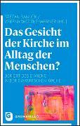 Cover-Bild zu Sander, Stefan (Hrsg.): Das Gesicht der Kirche im Alltag der Menschen?