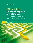 Cover-Bild zu Prüfungstraining Differenzialdiagnostik für Heilpraktiker von Schüller, Dietmar