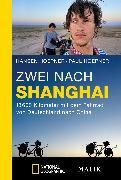 Cover-Bild zu Hoepner, Hansen: Zwei nach Shanghai