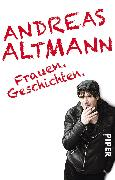 Cover-Bild zu Altmann, Andreas: Frauen.Geschichten