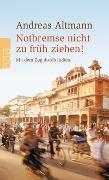 Cover-Bild zu Altmann, Andreas: Notbremse nicht zu früh ziehen!