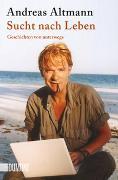 Cover-Bild zu Altmann, Andreas: Sucht nach Leben