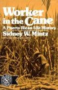 Cover-Bild zu Mintz, Sidney W.: Worker in the Cane: A Puerto Rican Life History