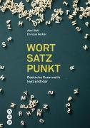 Cover-Bild zu Bieli, Alex: Wort | Satz | Punkt