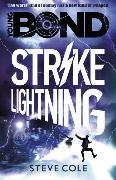 Cover-Bild zu Cole, Steve: Young Bond: Strike Lightning