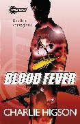 Cover-Bild zu Higson, Charlie: Young Bond: Blood Fever