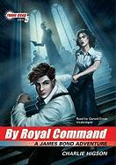 Cover-Bild zu Higson, Charlie: By Royal Command
