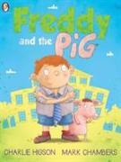 Cover-Bild zu Higson, Charlie: Freddy and the Pig