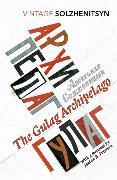 Cover-Bild zu The Gulag Archipelago von Solzhenitsyn, Aleksandr
