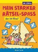 Cover-Bild zu Pautner, Norbert: Mein starker Rätselspaß. Über 200 Rätsel für Kinder ab 5 Jahren. Punkt-für-Punkt-Rätsel, Bilderrätsel, Suchbilder, Labyrinthe, Ausmalbilder u.v.m