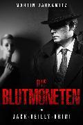 Cover-Bild zu Die Blutmoneten (eBook) von Barkawitz, Martin