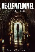 Cover-Bild zu Höllentunnel (eBook) von Barkawitz, Martin