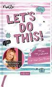 Cover-Bild zu Let's do this! Mein Mitmachbuch für mehr Girl Power von Mavie Noelle