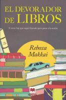 Cover-Bild zu Makkai, Rebecca: El Devorador de Libros: A Veces Hay Que Seguir Leyendo Para Pasar a la Accion = The Bookworm
