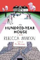 Cover-Bild zu Makkai, Rebecca: The Hundred-Year House