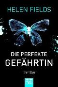 Cover-Bild zu Fields, Helen: Die perfekte Gefährtin