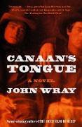 Cover-Bild zu Wray, John: Canaan's Tongue