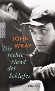 Cover-Bild zu Wray, John: Die rechte Hand des Schlafes