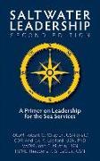 Cover-Bild zu Wray Jr. Usn (Ret), Radm Robert O.: Saltwater Leadership Second Edition: A Primer on Leadership for the Junior Sea-Service Officer