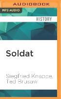 Cover-Bild zu Knappe, Siegfried: Soldat: Reflections of a German Solider, 1936-1949