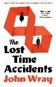 Cover-Bild zu Wray, John: The Lost Time Accidents