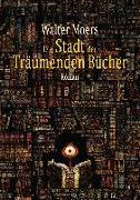 Cover-Bild zu Moers, Walter: Die Stadt der träumenden Bücher
