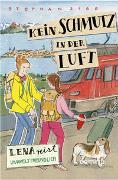 Cover-Bild zu Kein Schmutz in der Luft - Lena reist umweltbewußt von Sigg, Stephan