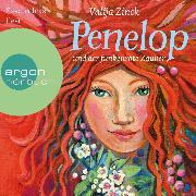 Cover-Bild zu Zinck, Valija: Penelop und der funkenrote Zauber (Ungekürzte Lesung) (Audio Download)