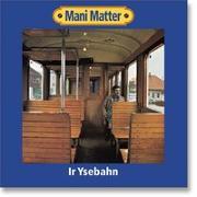 Cover-Bild zu Matter, Mani (Künstler): Ir Ysebahn