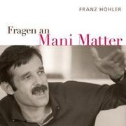 Cover-Bild zu Hohler, Franz: Fragen an Mani Matter