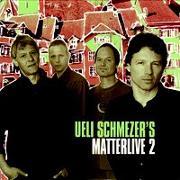 Cover-Bild zu Schmezer, Ueli (Künstler): Ueli Schmezers Matterlive
