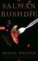 Cover-Bild zu Rushdie, Salman: Osten, Westen