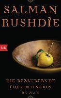Cover-Bild zu Rushdie, Salman: Die bezaubernde Florentinerin