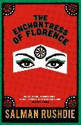 Cover-Bild zu Rushdie, Salman: The Enchantress of Florence
