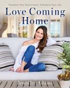 Cover-Bild zu Adams, Jennifer: Love Coming Home (eBook)