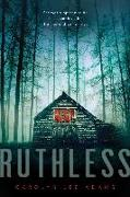 Cover-Bild zu Adams, Carolyn Lee: Ruthless (eBook)