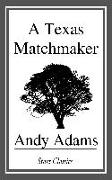 Cover-Bild zu Adams, Andy: A Texas Matchmaker (eBook)
