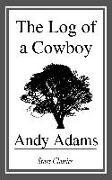 Cover-Bild zu Adams, Andy: The Log of a Cowboy (eBook)
