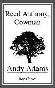 Cover-Bild zu Adams, Andy: Reed Anthony, Cowman (eBook)